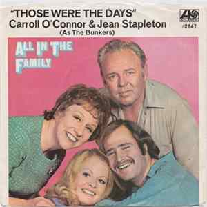 "Carroll O'Connor And Jean Stapleton - Those Were The Days (""All In The Family"" Theme) MP3"