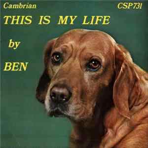 Ben - The Singing Dog - This Is My Life MP3
