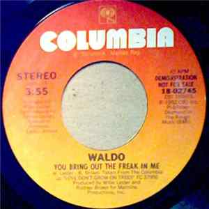 Waldo - You Bring Out The Freak In Me MP3