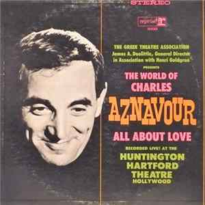 Charles Aznavour - The World Of Charles Aznavour All About Love MP3