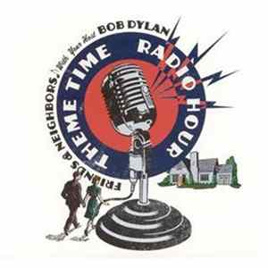 Various - Theme Time Radio Hour With Bob Dylan: Friends & Neighbors MP3