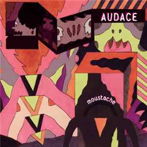 Audace - Moustache MP3