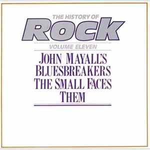 John Mayall's Bluesbreakers / The Small Faces / Them - The History Of Rock (Volume Eleven) MP3