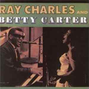 Ray Charles And Betty Carter With The Jack Halloran Singers - Ray Charles And Betty Carter With The Jack Halloran Singers MP3