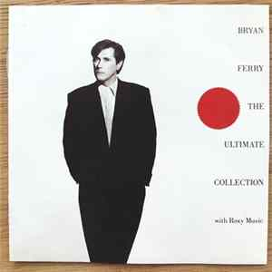 Bryan Ferry And Roxy Music - Bryan Ferry - The Ultimate Collection With Roxy Music MP3