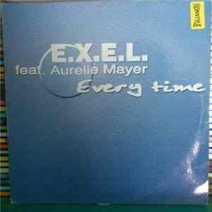 E.X.E.L. Feat. Aurelie Mayer - Every Time MP3