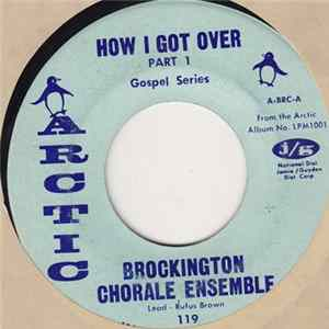 Brockington Chorale Ensemble - How I Got Over - Part I / How I Got Over - Part II MP3