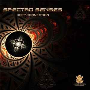 Spectro Senses - Deep Connection MP3