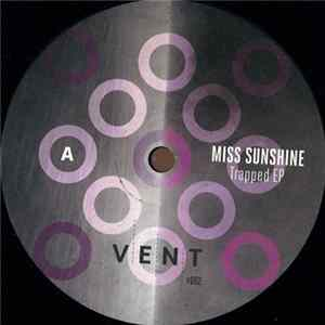 Miss Sunshine - Trapped EP MP3