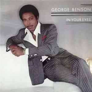 George Benson - In Your Eyes MP3