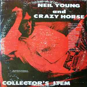 Neil Young And Crazy Horse - Collector's Item MP3