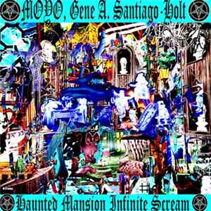 MOYO , Gene A. Santiago-Holt - Haunted Mansion Infinite Scream MP3