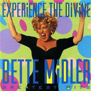 Bette Midler - Experience The Divine (Greatest Hits) MP3
