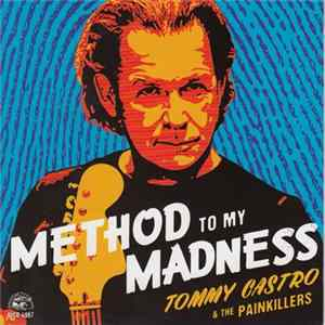 Tommy Castro And The Painkillers - Method To My Madness MP3