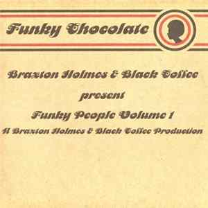 Braxton Holmes & Black Coffee - Funky People Volume 1 MP3