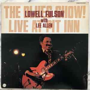 Lowell Fulson With Lee Allen - The Blues Show! Live At Pit Inn MP3