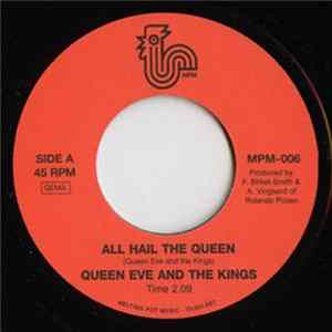 Queen Eve And The Kings - All Hail The Queen / Bringin' Home The Bacon MP3