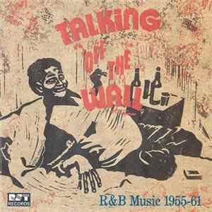 Various - Talking Off The Wall (R&B Music 1955–61) MP3