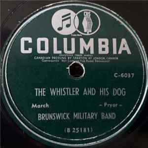Brunswick Military Band - The Whistler And His Dog / On The Mall MP3