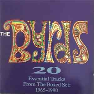 The Byrds - 20 Essential Tracks From The Boxed Set: 1965-1990 MP3