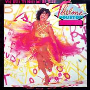 Thelma Houston - You Used To Hold Me So Tight MP3