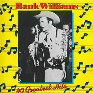 Hank Williams - 40 Greatest Hits MP3