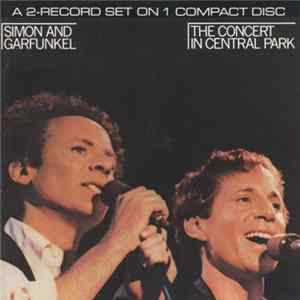 Simon & Garfunkel - The Concert In Central Park MP3