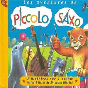 Various - Les Aventures De Piccolo Saxo MP3