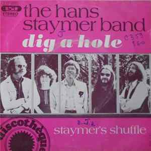 Hans Staymer Band - Dig A Hole MP3