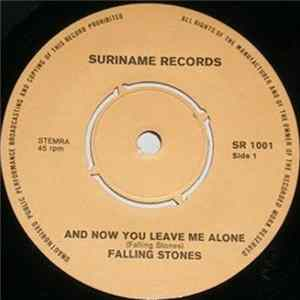 Falling Stones - And Now You Leave Me Alone/ Love Is Like A Season Of The Year MP3