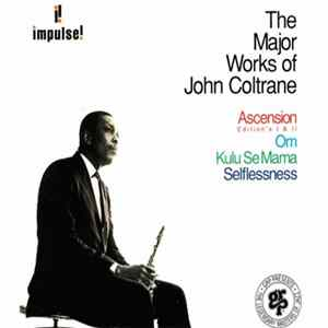 John Coltrane - The Major Works Of John Coltrane MP3