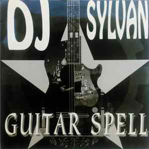 DJ Sylvan - Guitar Spell MP3