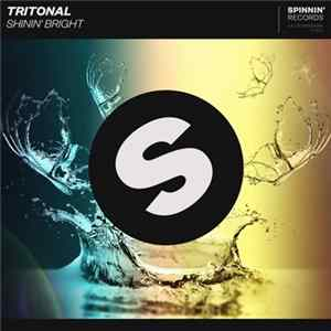 Tritonal - Shinin' Bright MP3