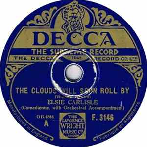 Elsie Carlisle - The Clouds Will Soon Roll By / The Night When Love Was Born MP3