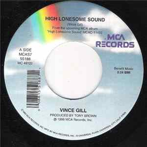 Vince Gill - High Lonesome Sound MP3