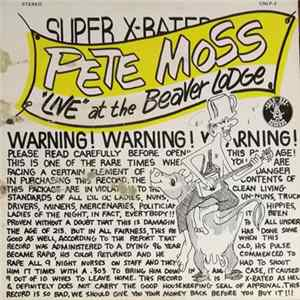 "Pete Moss - ""Live"" At The Beaver Lodge MP3"