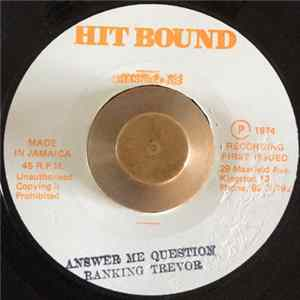 Ranking Trevor - Answer Me Question MP3