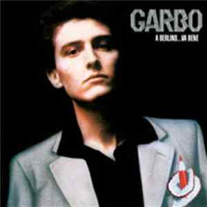 Garbo - A Berlino...Va Bene MP3