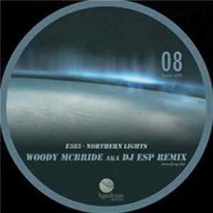 E383 - Northern Lights (Woody McBride aka DJ ESP Remix) MP3