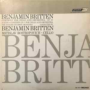 Benjamin Britten / Haydn • The English Chamber Orchestra, Benjamin Britten, Mstislav Rostropovich - Symphony For Cello And Orchestra, Op. 68 / Concerto In C For Cello And Orchestra MP3